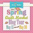 Spring Quilt Market Blog Tour