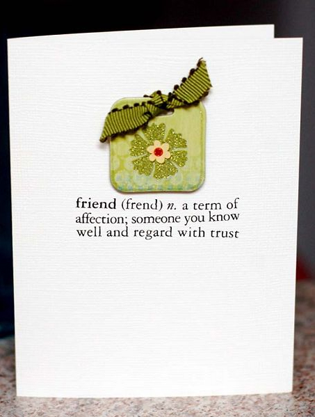Friend card by Judi Van Valkinburgh
